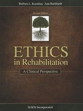 Ethics in Rehabilitation | Kornblau, Barbara L. ; Burkhardt, Ann |