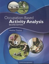 Occupation-Based Activity Analysis | Thomas, Heather, Ph.D. |