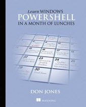 Learn Windows PowerShell in a Month of Lunches | Don Jones |