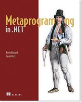 Metaprogramming in NET | Kevin Hazzard |