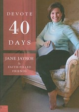 Devote 40 Days | Jane Jayroe |