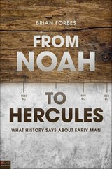 From Noah to Hercules | Brian Forbes |