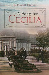 A Song for Cecilia | Jo Fredell Higgins |