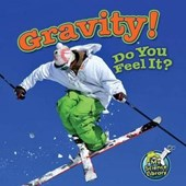 Gravity! Do You Feel It? | Buffy Silverman |