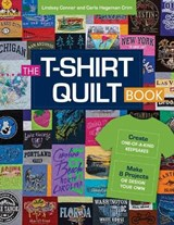 The T-Shirt Quilt Book | Conner, Lindsay ; Hegeman Crim, Carla |