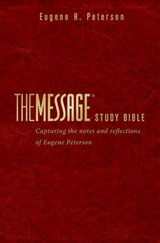 The Message Study Bible | Eugene H. Peterson |