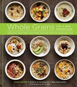 Whole Grains for a New Generation | Liana Krissoff |