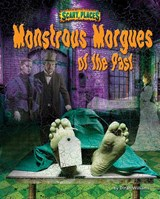 Monstrous Morgues of the Past | Dinah Williams |