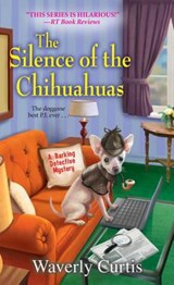 The Silence of the Chihuahuas | Waverly Curtis |