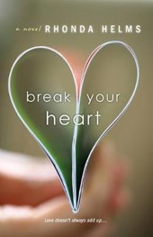Break Your Heart | Rhonda Helms |