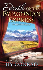 Death on the Patagonian Express | Hy Conrad |