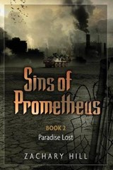 Sins of Prometheus | Zachary Hill |