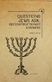 Questions Jews Ask | Mordecai M. Kaplan |