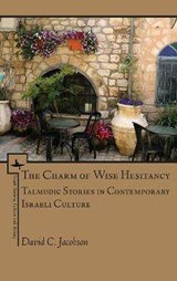The Charm of Wise Hesitancy | David C. Jacobson |