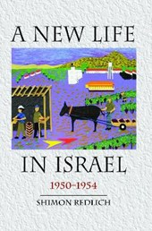 A New Life in Israel 1950-1954 | Shimon Redlich |