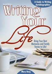 Writing Your Life | Mary Borg |
