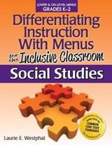 Differentiating Instruction With Menus for the Inclusive Classroom | Laurie E. Westphal |