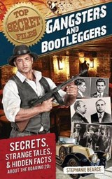 Gangsters and Bootleggers | Stephanie Bearce |