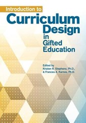 Introduction to Curriculum Design in Gifted Education | Stephens, Kristen R., Ph.d. |