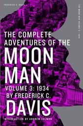 The Complete Adventures of the Moon Man, Volume