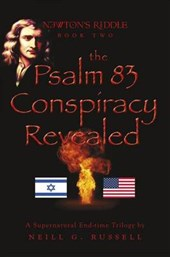 The Psalm 83 Conspiracy Revealed, Second Edition