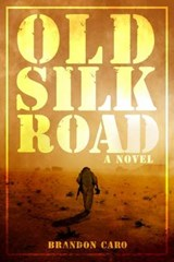 Old Silk Road | Brandon Caro |