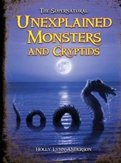 Unexplained Monsters and Cryptids