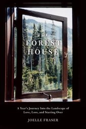 The Forest House | Joelle Fraser |