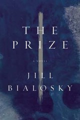 The Prize | Jill Bialosky |