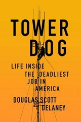 Tower Dog | Douglas Scott Delaney |