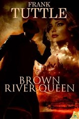 Brown River Queen | Frank Tuttle |