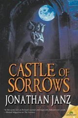 Castle of Sorrows | Jonathan Janz |