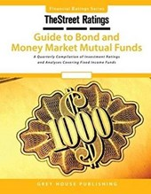 TheStreet Ratings' Guide to Bond and Money Market Mutual Funds Summer