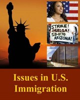 Issues in U.S. Immigration |  |