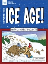 Explore The Ice Age! | Cindy Blobaum |