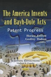 The America Invents & Bayh-Dole Acts