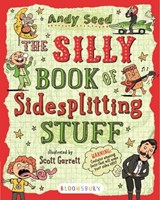 The Silly Book of Sidesplitting Stuff | Andy Seed |