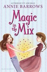 Magic in the Mix | Annie Barrows |