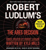 Robert Ludlum's The Ares Decision | Kyle Mills |