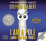 I Am a Pole and So Can You! | Stephen Colbert |