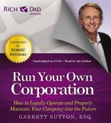 Run Your Own Corporation | Garrett Sutton |