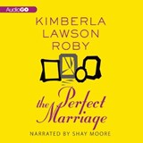 The Perfect Marriage | Roby, Kimberla Lawson ; Moore, Shay |