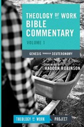 Theology of Work Bible Commentary