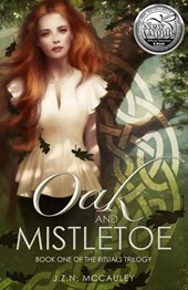 Oak and Mistletoe (The Rituals Trilogy, #1) | J.Z.N. McCauley |