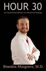 Hour 30 | Brandon Musgrave Md |
