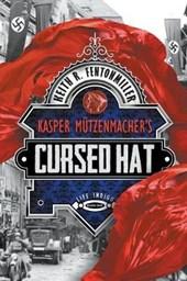 Kasper Mutzenmacher's Cursed Hat
