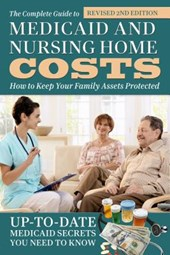 The Complete Guide to Medicaid and Nursing Home Costs |  |
