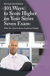 101 Ways to Score Higher on Your Series 7 Exam | Claire Bradley |