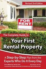 The Complete Guide to Your First Rental Property | Teri B. Clark |