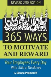 365 Ways to Motivate and Reward Your Employees Every Day